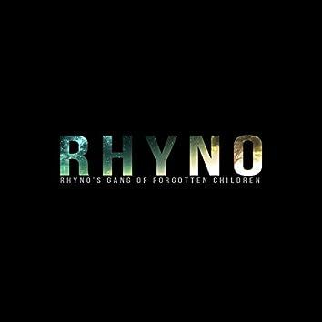 Rhyno's Gang of Forgotten Children