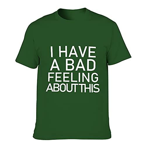 Ouniaodao Hombres que tengo una mala sensación acerca de estas camisetas de algodón - Slim Top Wear