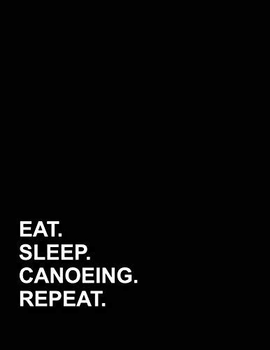 Eat Sleep Canoeing Repeat: Accounts Journal