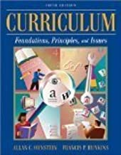 Curriculum: Foundations, Principles, and Issues 5th Edition by Ornstein, Allan C., Hunkins, Francis P. [Hardcover]