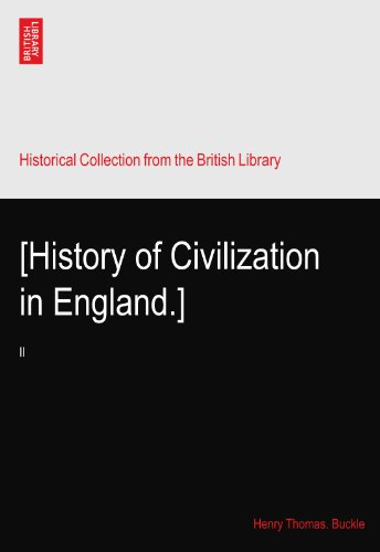 [History of Civilization in England.]: II