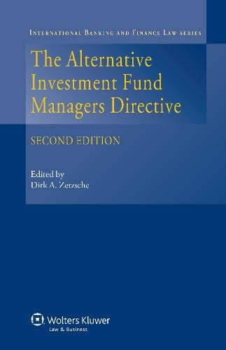 The Alternative Investment Fund Managers Directive (International Banking Nd Finance Law, Band 20)