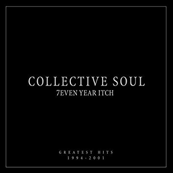 7even Year Itch: Collective Soul Greatest Hits (1994-2001)