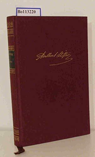 Adalbert Stifter - Ausgewählte Werke in einem Band (Bibliothek der Weltliteratur / Deutsche Klassiker)