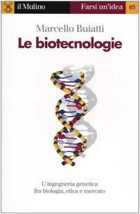 Le biotecnologie