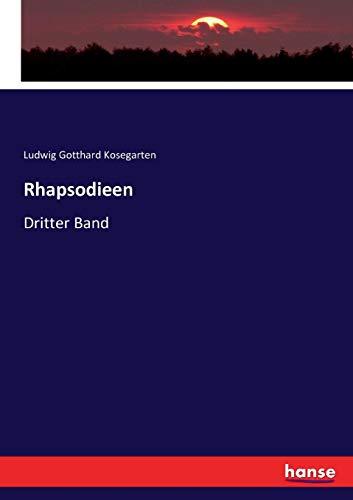 Rhapsodieen: Dritter Band