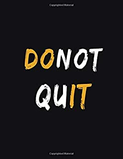 Dont Quit Do It: Lined Notebook And Journal Planner For 2020: Journal Notebook Motivational Notebooks Motivation Notebook Inspiration Gift Journal Personal Diary Gifts 2020
