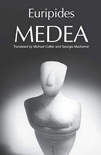 Medea (Greek Tragedy in New Translations)