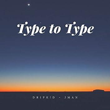 Type to Type