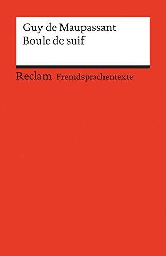 Boule de suif: (Fremdsprachentexte) (Reclams Universal-Bibliothek)