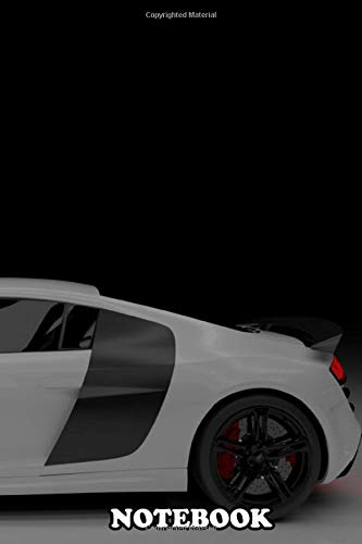 Notebook: White Audi R8 2010 Side View With An Overlight Luxury , Journal for Writing, College Ruled Size 6' x 9', 110 Pages