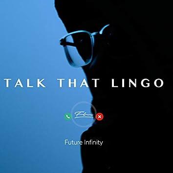 Talk That Lingo