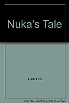 Nuka's Tale 0382065107 Book Cover