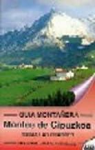 GUIA MONTAÑERA, MONTES DE GUIPUZKOA by Iñaki;Perez Azaceta, Jesus Mari Alcalde (1905-06-30)