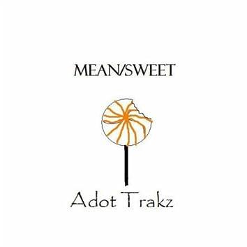 Mean/Sweet