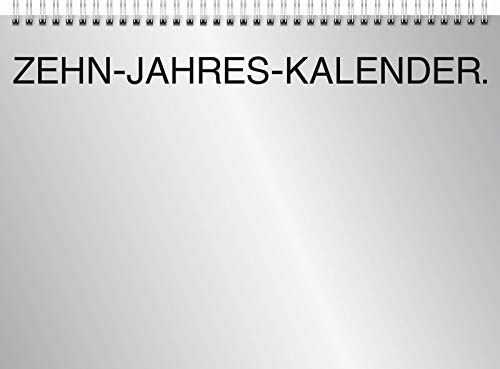 1070145 Zehnjahres-Kalender · A4 quer · 10 Tafelkalender · Silberkarton, glasklares Deckblatt