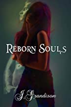 Reborn Souls (Our Souls)