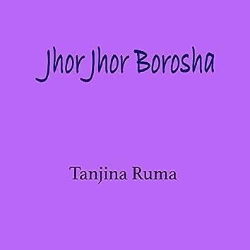 Jhor Jhor Borosha