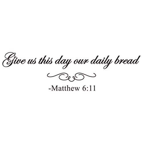 Garneck Wall Saying Decoration Bible Verse Christian Give Us This Day Our Daily Bread Matthew 6:11 Decals