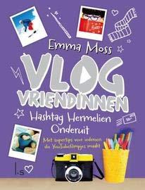 Hashtag Hermelien: onderuit (Vlogvriendinnen, Band 3)