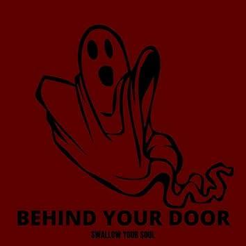 Behind Your Door