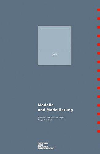 Modelle und Modellierung (Archiv für Mediengeschichte)