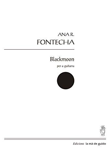 Blackmoon: per a guitarra (Spanish Edition)