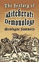 History of Witchcraft & Demonology (07) by Summers, Montague [Paperback (2007)]