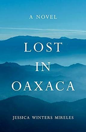 Lost in Oaxaca
