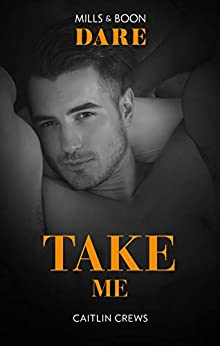 Take Me (Filthy Rich Billionaires) by [Caitlin Crews]