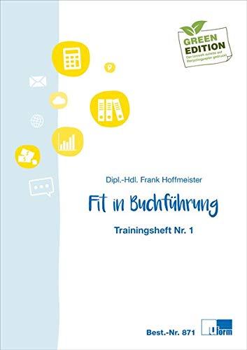 Fit in Buchführung: Trainingsheft Nr. 1