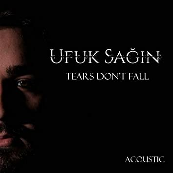 Tears Don't Fall (Acoustic)
