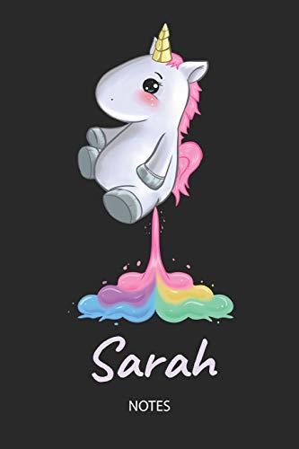 Sarah - Notes: Noms Personnalisé Carnet de notes / Journal pour les filles et les femmes. Kawaii Licorne pétant arc-en-ciel. Accessoires de licorne ... cadeau original anniversaire femme.