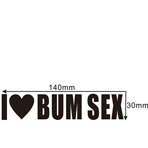 A/X I Love Bum Sex Joke Car Motorbike Vinyl Sticker Graphic Decal Funny Personality Fashion Creativity-Red