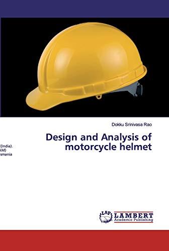 Design and Analysis of motorcycle helmet