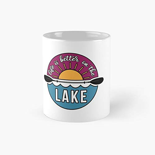 Life Is Better On The Lake Classic Mug - 11 Ounce For Coffee, Tea, Chocolate Or Latte.