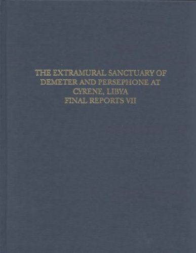 Cyrene Final Reports Volume VII (The Extramural Sanctuary of Demeter & Persephone - The Corinthian Pottery)