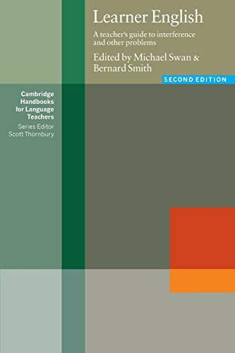 Compare Textbook Prices for Learner English: A Teacher's Guide to Interference and Other Problems Cambridge Handbooks for Language Teachers 2 Edition ISBN 8601400003701 by Swan, Michael,Smith, Bernard