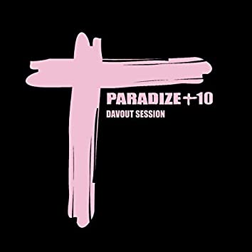 Paradize +10 (Davout Session)