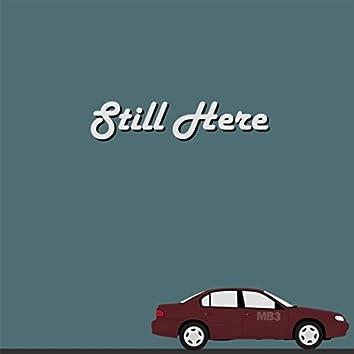 Still Here (feat. R-Swift)