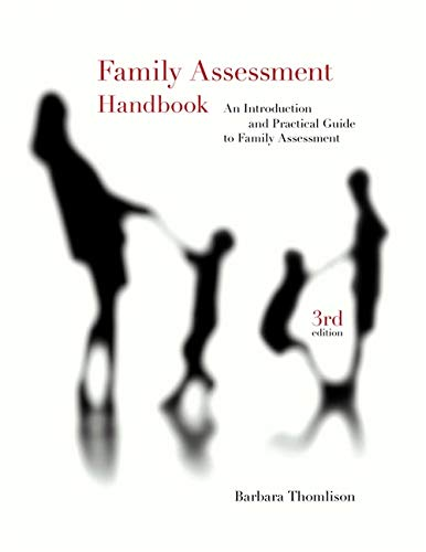 Family Assessment Handbook: An Introductory Practice Guide to Family Assessment (PSY 647 Child Therapy)
