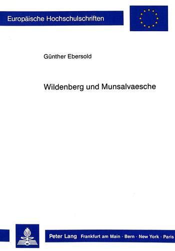 Wildenberg und Munsalvaesche: Auf den Spuren eines Symbols (Europäische Hochschulschriften / European University Studies / Publications Universitaires Européennes) (German Edition)
