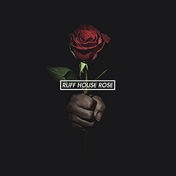 Ruff House Rose [Instrumental]