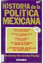 Historia de la Politica Mexicana (Spanish Edition)
