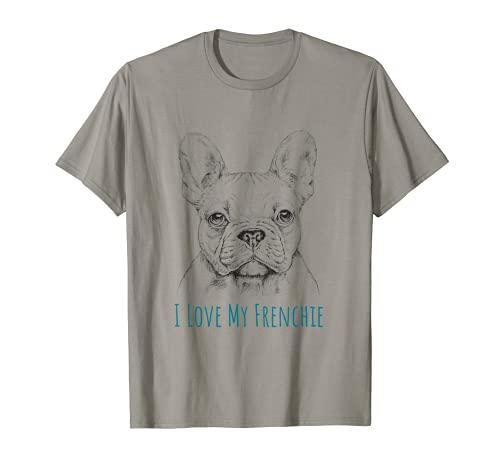 I love My Frenchie T-Shirt - French Bulldog