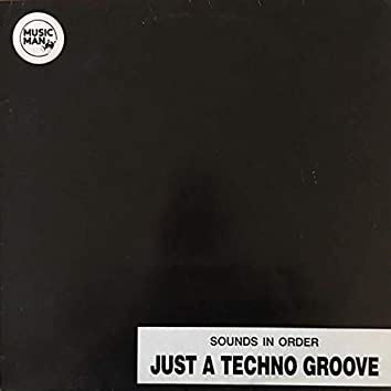 Just A Techno Groove