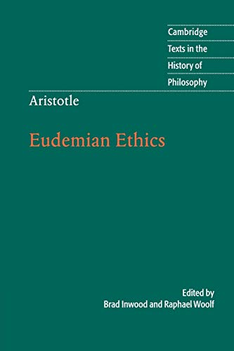 Aristotle: Eudemian Ethics (Cambridge Texts in the History of Philosophy)