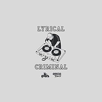 Lyrical Criminal