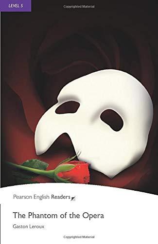 Penguin Readers: Level 5 THE PHANTOM THE OPERA (Penguin Readers, Level 5)