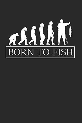 BORN TO FISH: Angeln Notizbuch Fischen Notebook Fisch Journal 6x9 kariert squared